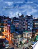 Human Geography in Action  6th Edition