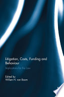 Litigation  Costs  Funding and Behaviour