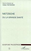 illustration Nietzsche ou la grande santé