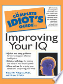 The Complete Idiot s Guide to Improving Your I Q