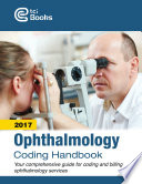 2017 Ophthalmology Coding Handbook   The Coding Institute
