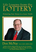 Life Lessons from the Lottery Rule Has Held True For