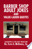 Barber Shop Adult Jokes and Value Laden Quotes