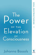 The Power of the Elevation of Consciousness Book PDF