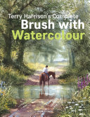 Terry Harrison s Complete Brush with Watercolour