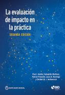 La evaluaci  n de impacto en la pr  ctica  Segunda edici  n La Pr?ctica ? Es Una Introducci?n Completa Y Accesible