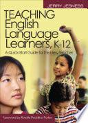 Teaching English Language Learners K 12