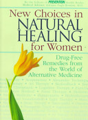New Choices in Natural Healing for Women