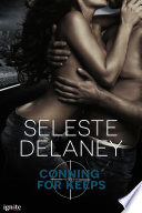 Conning For Keeps  A Novella
