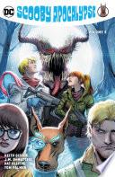Scooby Apocalypse Vol 5