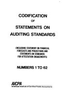 Codification of statements on auditing standards (including statement on financial forecasts and projections and statements on standards for attestation engagements)