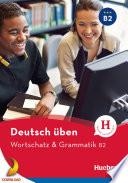 Wortschatz   Grammatik B2
