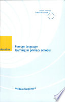 Foreign Language Learning in Primary Schools  age 5 6 to 10 11