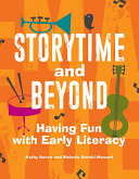 Storytime and Beyond: Having Fun with Early Literacy Book