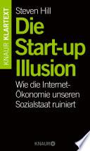 Die Start up Illusion