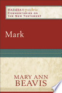 Mark  Paideia  Commentaries on the New Testament