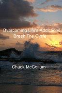 Overcoming Life's Addictions