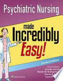 Psychiatric Nursing Made Incredibly Easy