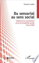 Du sensoriel au sens social