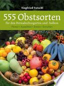 555 Obstsorten f  r den Permakulturgarten und  balkon