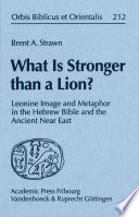 What is Stronger Than a Lion