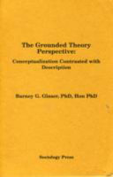 The Grounded Theory Perspective: Conceptualization Contrasted with Description