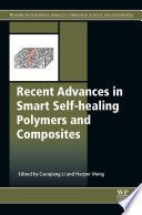 Recent Advances in Smart Self healing Polymers and Composites
