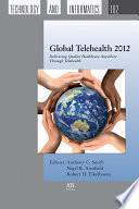 Global Telehealth 2012 : in an efficient and cost-effective manner. telehealth,...