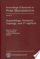 Superstrings  Geometry  Topology  and C  algebras