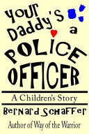 Your Daddy S A Police Officer