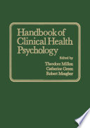 Handbook Of Clinical Health Psychology : challenging the he gemony of...