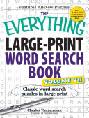 The Everything Large Print Word Search Book  Volume VII