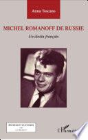 Michel Romanoff de Russie