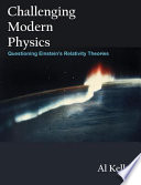 Challenging Modern Physics