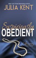Suspiciously Obedient