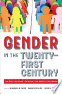 Gender in the Twenty First Century