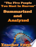 The Five People You Meet In Heaven  Summarized and Analyzed