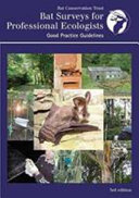 Bat Surveys for Professional Ecologists