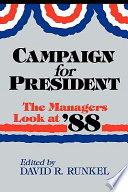 Campaign for President One Of The Most Negative In Recent