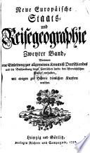 Worinnen eine Einleitung zur allgemeinen Kenntniß Deutschlandes und ... des österreichischen Kreises enthalten ...