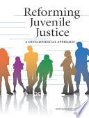 Reforming Juvenile Justice Book PDF