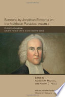 Sermons By Jonathan Edwards On The Matthean Parables, Volume II : matthean parables contains a previously unpublished series of...
