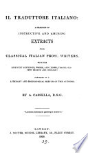 Il traduttore italiano, a selection of extracts from classical Ital. prose writers, by A. Cassella