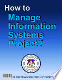 How to Manage Information Systems Project