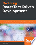 Mastering React Test Driven Development