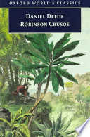 The Life and Strange Surprizing Adventures of Robinson Crusoe of York  Mariner