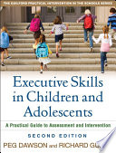 Executive Skills in Children and Adolescents  Second Edition