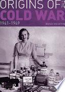 Origins of the Cold War 1941 49