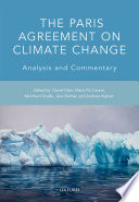 The Paris Agreement On Climate Change : on climate change represents the commitment...