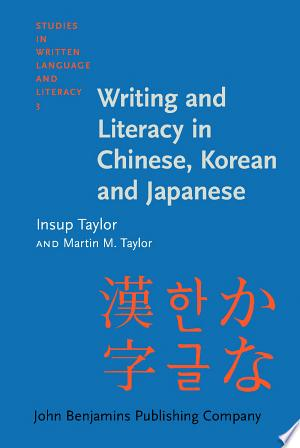 Writing and Literacy in Chinese, Korean and Japanese - ISBN:9789027285768